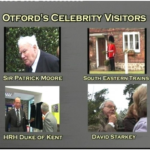 Otford's Celebrity Visitors - Sir Patrick Moore, Duke of Kent, SE Trains and David Starkey
